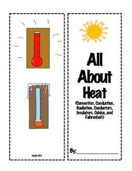 Heat Interactive Lapbook- Convection, Radiation, Conduction, Insulators, & More