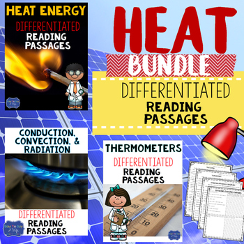 Heat Energy Differentiated Reading Passages & Questions (T
