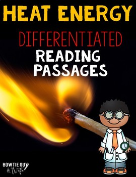 Heat Differentiated Reading Passages & Questions