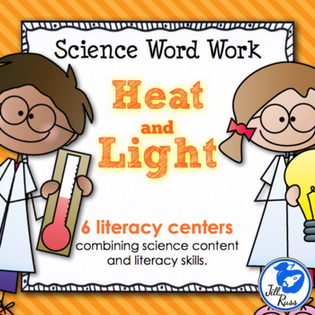 Heat & Light: 6 Literacy Stations combining Science and Literacy for Big Kids