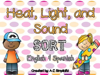 UPDATED Heat, Light, and Sound Energy SORT! English & Spanish