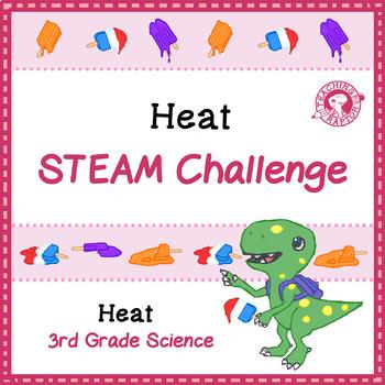 Heat STEAM Challenge