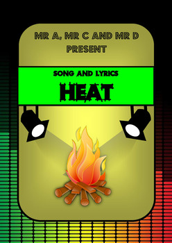Heat Song by Mr A, Mr C and Mr D Present