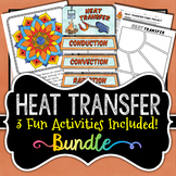 Heat Transfer BUNDLE - 3 Activities Included (Save 30%)