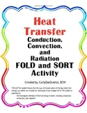 Heat Transfer (Conduction, Convection, Radiation) Fold and Sort Activity