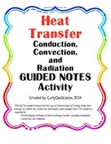 Heat Transfer (Conduction, Convection, Radiation) Guided Notes