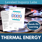 Thermal Energy - Conduction, Convection, and Radiation - Inquiry Labs