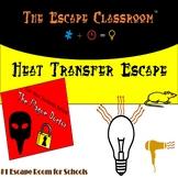 Heat Transfer Escape Room | The Escape Classroom