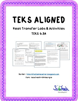 Heat Transfer Labs and Activities   (TEKS 6.9A)