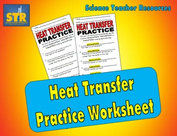 Heat Transfer Practice Worksheet