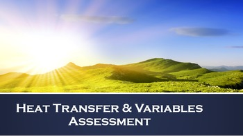 Heat Transfer and Variables Quiz