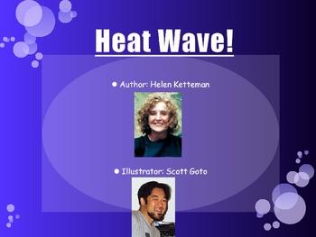 Heat Wave! A Tall Tale!