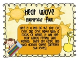 Heat Wave!!!!!  A cvc, cvce, and cvvc game with a focus on blends.