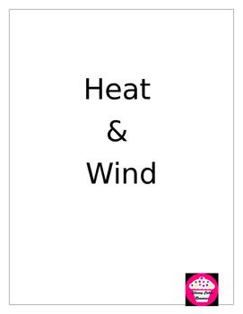 Heat & Wind