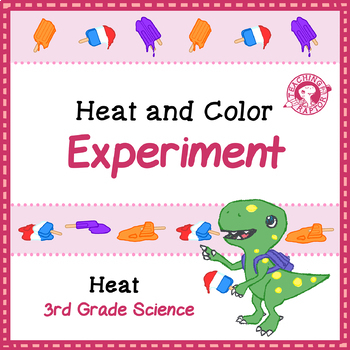 Heat and Color Experiment