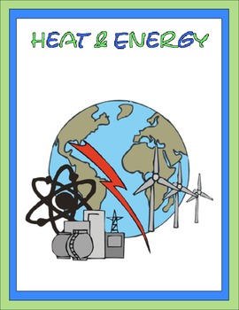 Heat and Energy Thematic Unit
