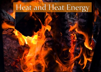 Heat and Heat Energy Power Point Lesson and Interactive Quiz