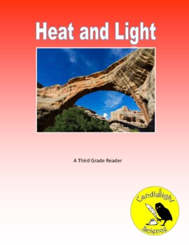 Heat and Light (640L) - Science Informational Text