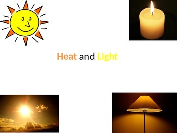 Heat and Light Powerpoint