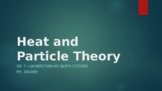 Heat and Particle Theory Powerpoint