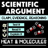 Heat and Temperature Argument with Claim Evidence Reasoning
