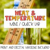 """Heat and Temperature """"Mini"""" Lab"""