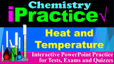 Heat and Temperature: iPractice (Interactive PPT Worksheet for Tests & Quizzes)