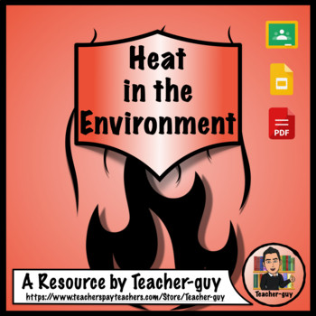 Heat in the Environment
