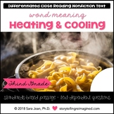 Heating & Cooling Reading Comprehension Passage & Questions Close Reading