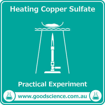 Heating Copper Sulfate [Practical]