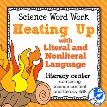 Heating Up Literal & Nonliteral Language: Combining Science & Literacy Big Kids