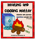 Heating and Cooling Matter: Complete Lesson Set Bundle (TE