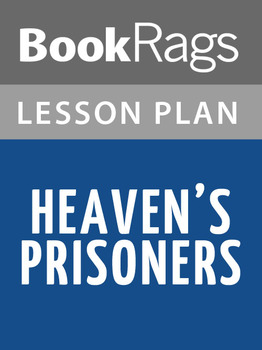 Heaven's Prisoners Lesson Plans