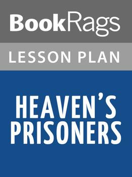 Heaven's Prisoners Lesson Plans