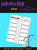 Heavier & Lighter EXIT TICKET for Scale Weight Math Center