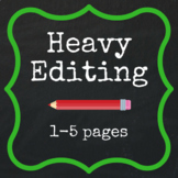 Heavy Editing - 1-5 pages