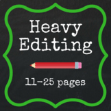 Heavy Editing - 11-25 pages