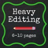 Heavy Editing - 6-10 pages