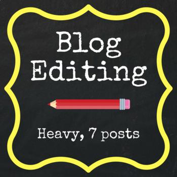 Heavy Editing - 7 Blog Posts