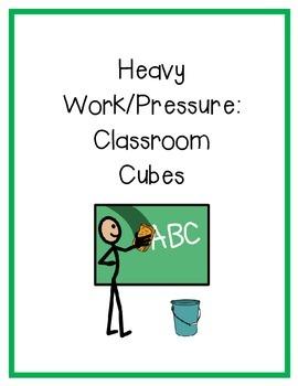 Heavy Work Cube- Classroom