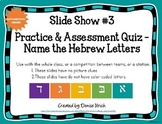 Hebrew Letters For English Speakers Slide Show #3  (Ashken