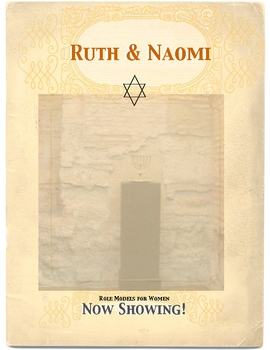 Hebrews: Ruth & Naomi- Role Models by Don Nelson