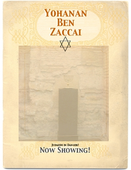 Hebrews: Who was Yohanan ben Zaccai? by Don Nelson