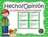 Hecho y Opinion - Fact/Opinion Task Cards