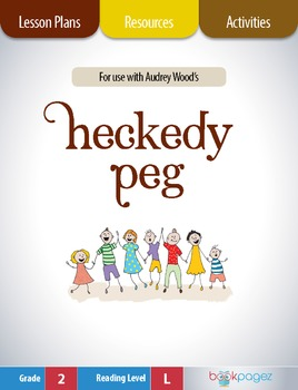 Heckedy Peg Lesson Plans & Activities Package, Second Grad