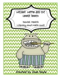 Hector  Hippo and the Loose Tooth Literacy and Math Unit