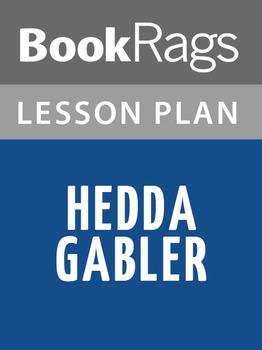 Hedda Gabler Lesson Plans