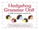 Hedgehog Grammar Unit