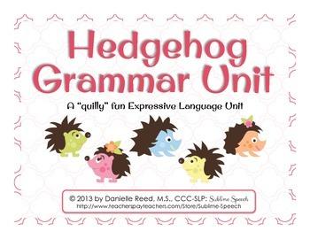 Hedgehog Grammar Unit