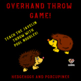PE Game - Hedgehogs and Porcupines: Physical Education Javelin Throw Game!